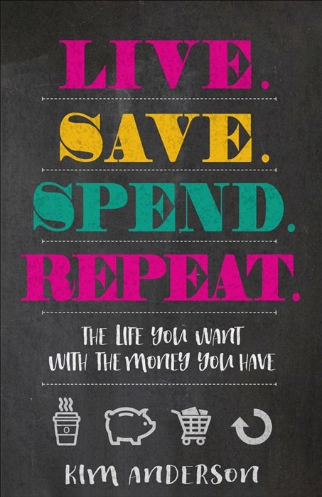 Live...Save...Spend...Repeat (Paper Back)