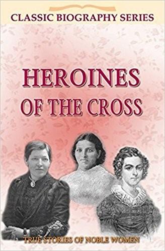 Heroines of the Cross (Paperback)