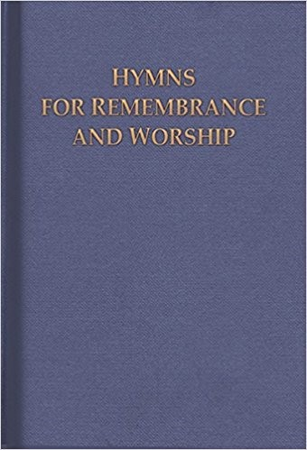 Hymns for Remembrance and Worship (Hard Cover)