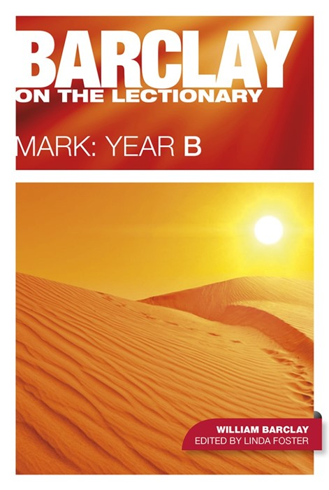 Barclay On The Lectionary: Mark, Year B (Paper Back)