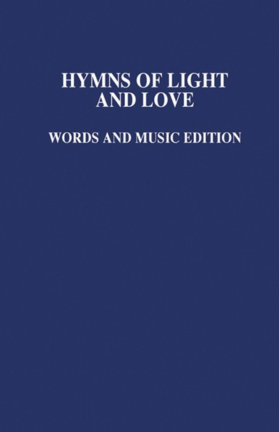 Hymns of Light and Love Music Edition (Hard Cover)