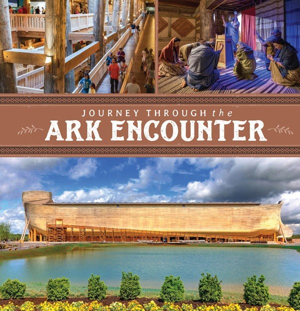 Journey Through The Ark Encounter (Hard Cover)