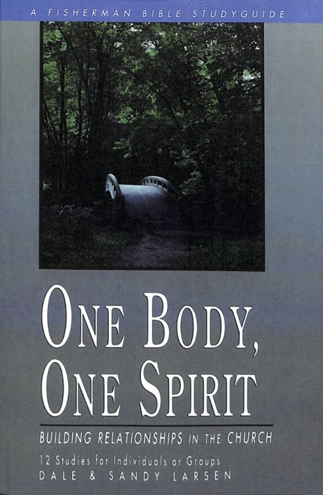 One Body, One Spirit: Building Relationships In The Church (Paper Back)