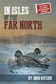 In the Isles of the Far North (Paper Back)