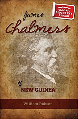 James Chalmers of New Guinea (Paper Back)