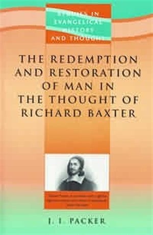 Redemption & Restoration Of Man In The Thought Of Richard Ba (Paperback)