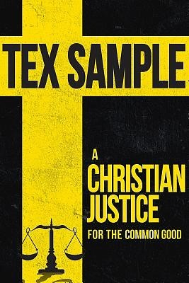 Christian Justice For The Common Good, A (Paperback)