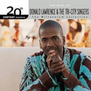 Best of Donald Lawrence & Tri-City Singers Millennium Collec (CD-Audio)