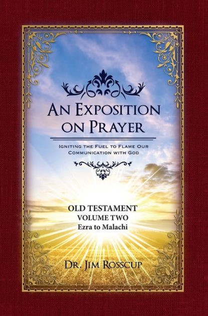 An Exposition On Prayer :Ezra to Malachi Old Testament Vol 2 (Paperback)