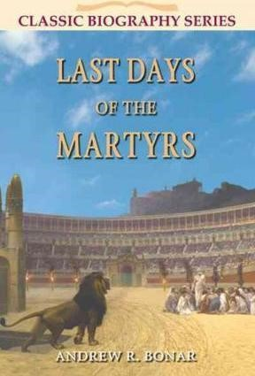 Last Days of the Martyrs (Paper Back)