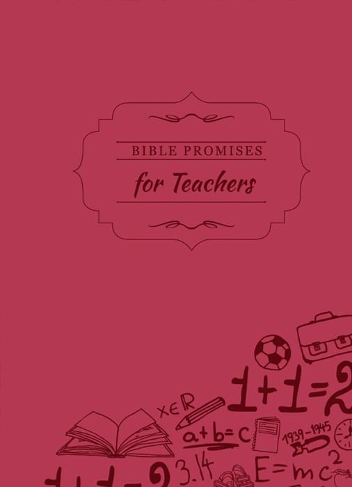 Bible Promises For Teachers (Hard Cover)