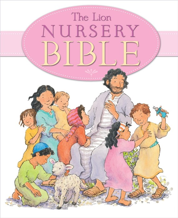 The Lion Nursery Bible (Hard Cover)