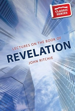 Lectures on the Book of Revelation (Paperback)