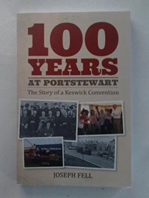 100 Years At Portstewart (Paper Back)