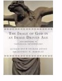 Image of God in an Image Driven Age (Paperback)
