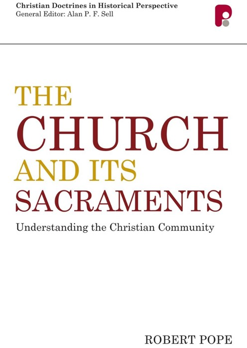 The Church And Its Sacraments (Paper Back)
