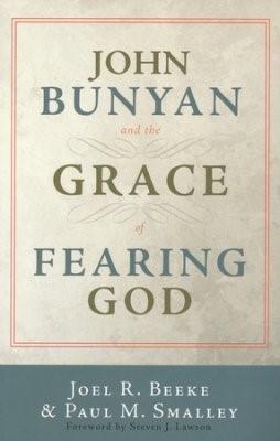 John Bunyan and the Grace of Fearing God (Paperback)