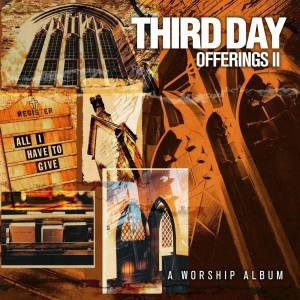 Offerings #02: All I Have To Give Cd- Audio (CD-Audio)