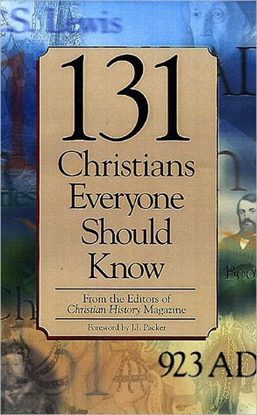 131 Christians Everyone Should Know (Paper Back)