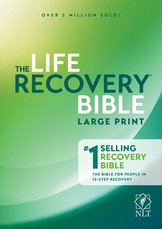 NLT Life Recovery Bible, Large Print (Paperback)