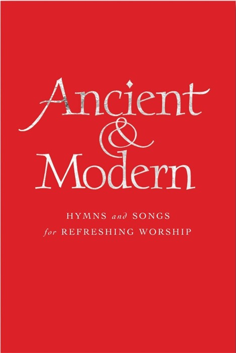 Ancient and Modern (New) Melody Edition (Hard Cover)