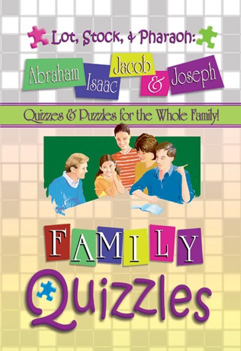 Quizzles: Lot, Stock, & Pharaoh: Abraham, Isaac, Jacob, & Jo (Paperback)
