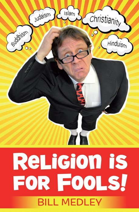 Religion Is For Fools! (Revised 2013) (Paperback)