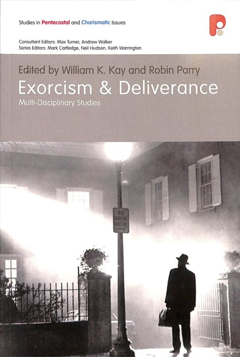Exorcism & Deliverance (Paperback)