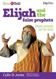 Elijah and the false prophets (Paperback)