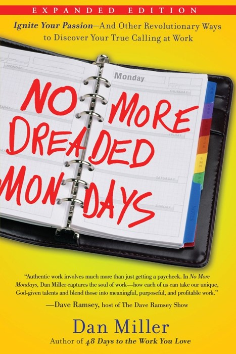 No More Dreaded Mondays (Paperback)