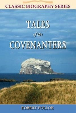 Tales of the Covenanters (Paper Back)