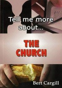 Tell Me More About The Church (Paper Back)