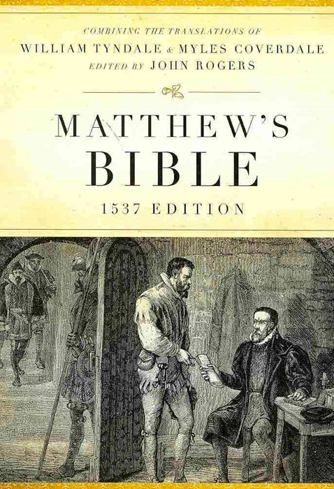 The Matthew's Bible 1537 Edition (Hard Cover)