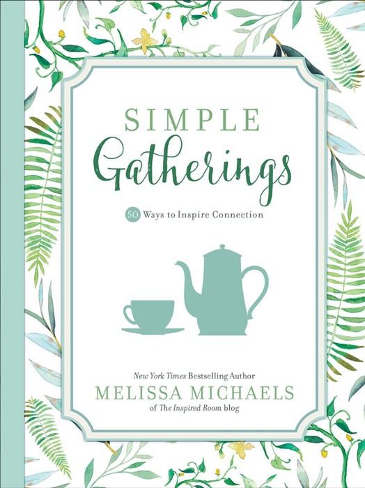 Simple Gatherings (Paper Back)
