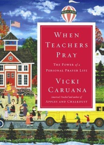 When Teachers Pray (Hard Cover)