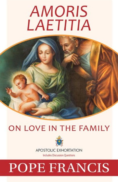 Amoris Laetitia: On Love in the Family (Paper Back)