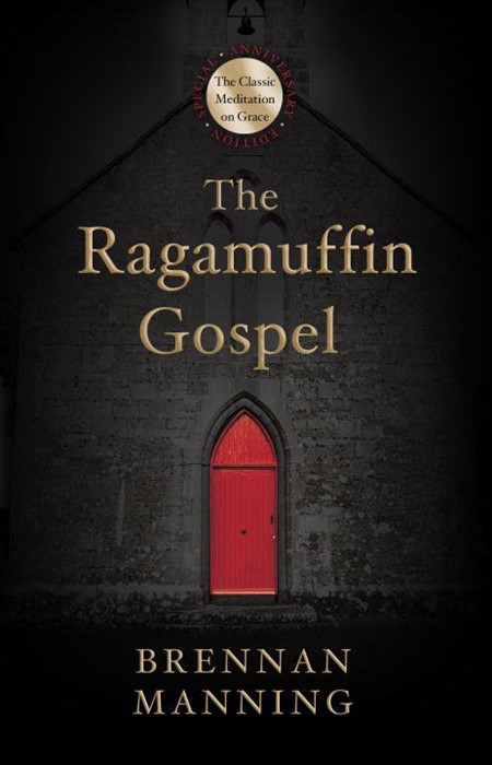 The Ragamuffin Gospel (Hard Cover)