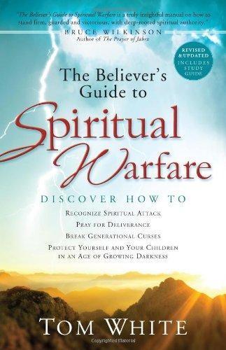 The Believer's Guide to Spiritual Warfare (Paperback)