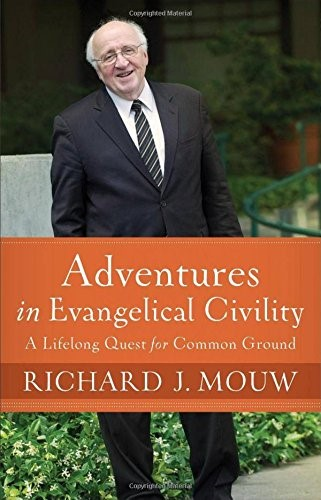 Adventures In Evangelical Civility (Hard Cover)