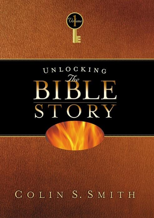 Unlocking The Bible Story: Old Testament Volume 1 (Paperback)