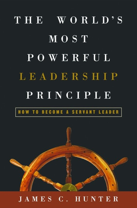 The World'S Most Powerful Leadership Principle (Hard Cover)