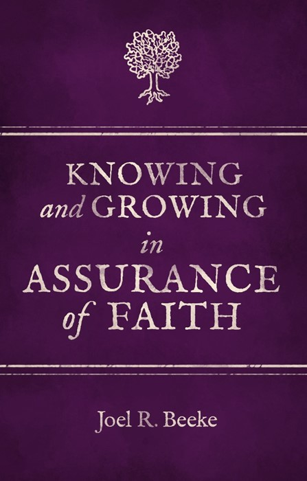 Knowing And Growing In Assurance of Faith (Paperback)