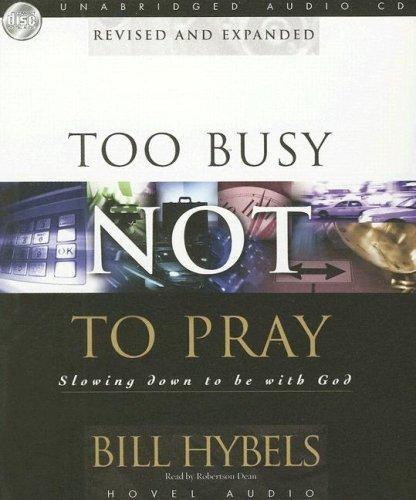 Too Busy Not To Pray Audio Book (CD-Audio)