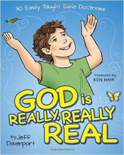 God Is Really, Really, Real (Hard Cover)
