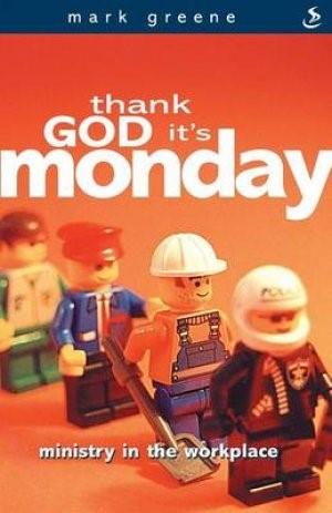 Thank God It's Monday (Paperback)
