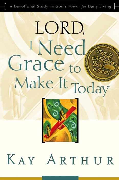 Lord, I Need Grace To Make It (Paperback)