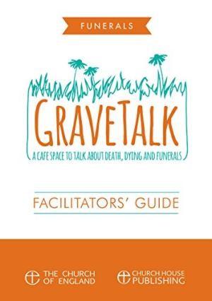 Grave Talk: Facilitator's Guide (Paperback)