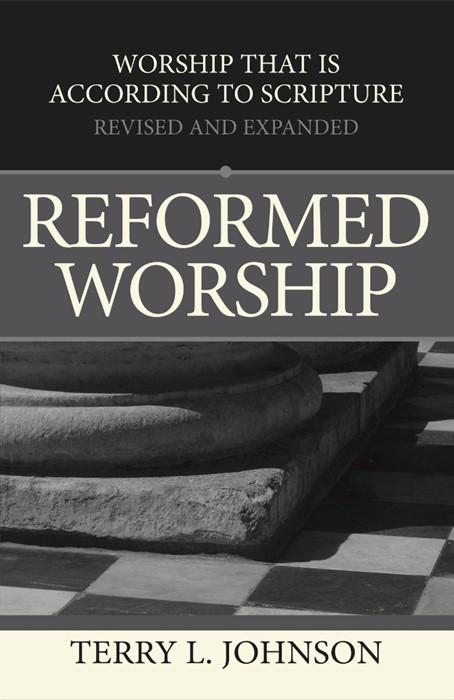 Reformed Worship (Paper Back)