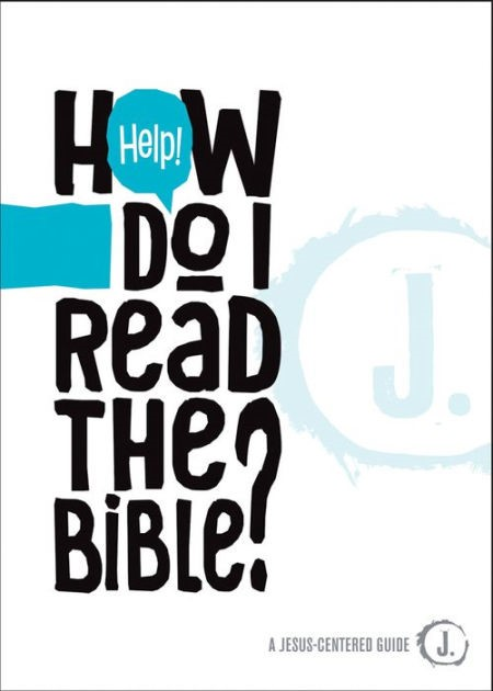 Help! How Do I Read The Bible? (Paperback)