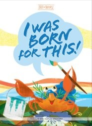 I Was Born For This! (Hard Cover)